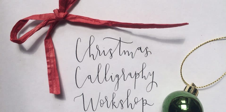Christmas Calligraphy, Sophie Elisabeth, calligraphy workshop, Poplar Union, things to go this Christmas, festive workshops, East London, things to do, whats on, tower hamlets